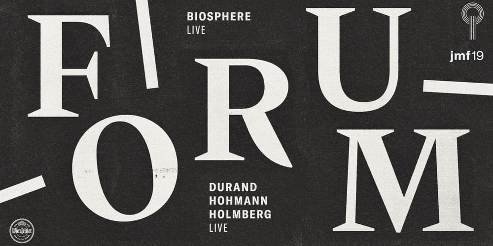 Tickets Biosphere LIVE / FORUM X JETZTMUSIK FESTIVAL, Biosphere Live and more in Berlin