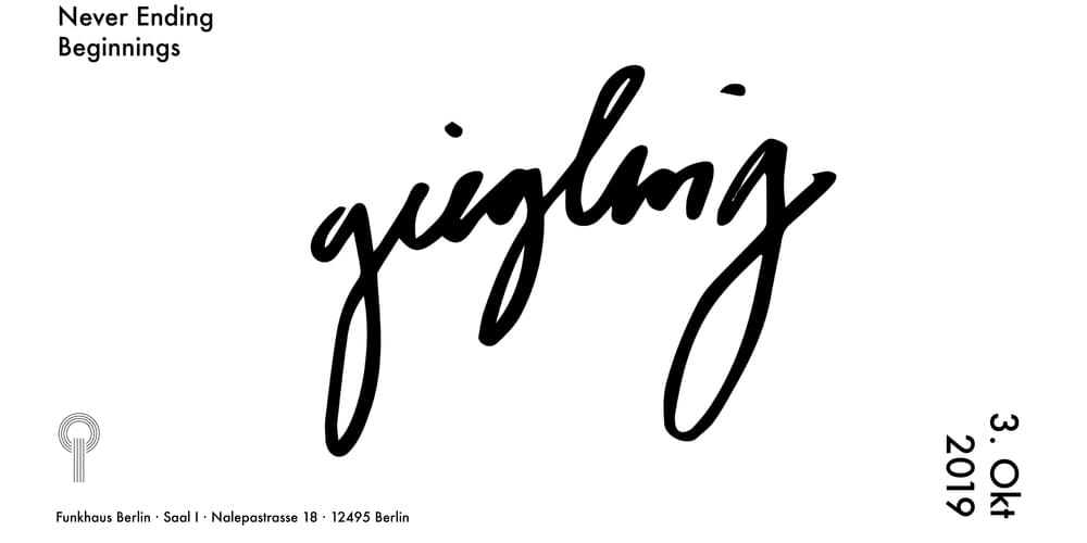 Tickets Giegling live at Funkhaus, Never Ending Beginnings in Berlin