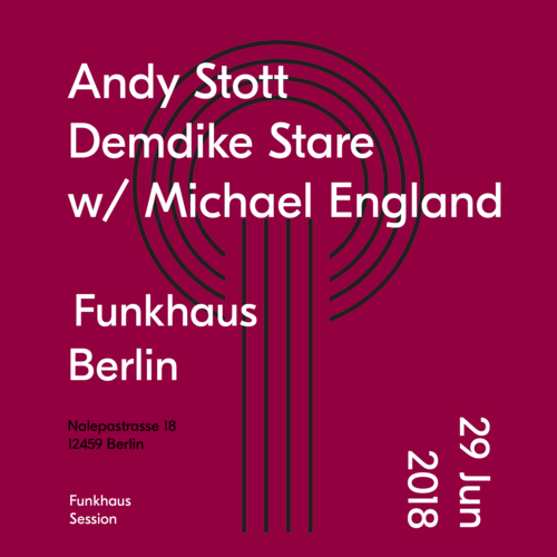 Buy tickets for Andy Stott + Demdike Stare w/ Michael England   at 2018-06-29