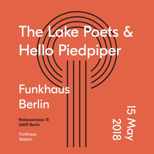 Buy tickets for The Lake Poets & Hello Piedpiper at 2018-05-15