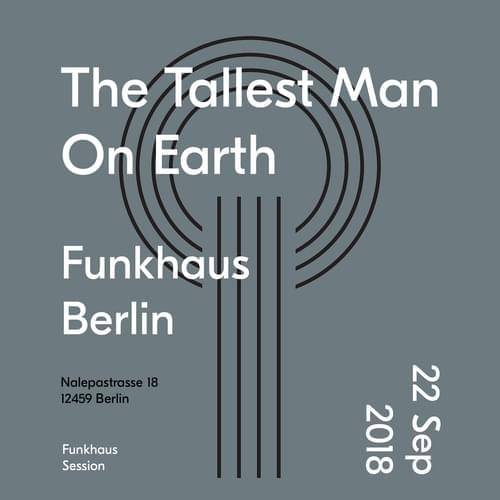 Buy tickets for The Tallest Man On Earth at 2018-09-22