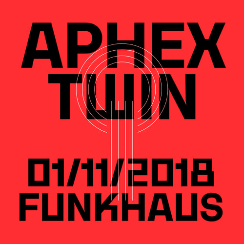 Buy tickets for Aphex Twin at 2018-11-01