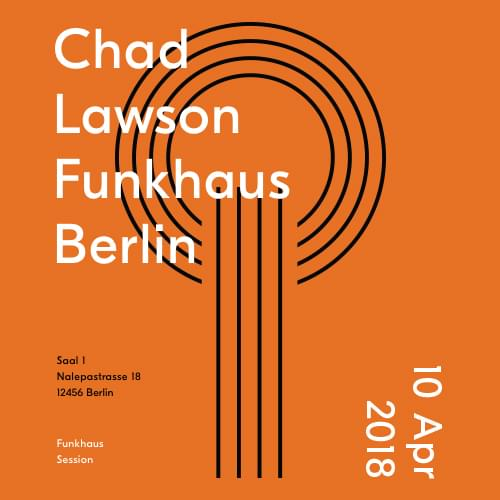 Buy tickets for Chad Lawson live in Funkhaus at 2018-04-10