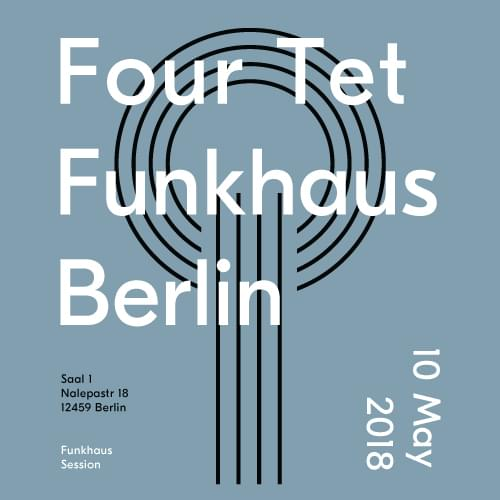 Buy tickets for Four Tet at 2018-05-10