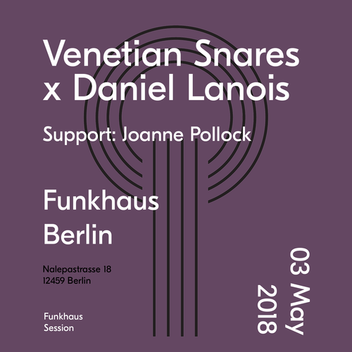 Buy tickets for Venetian Snares x Daniel Lanois support: Joanne Pollock at 2018-05-03